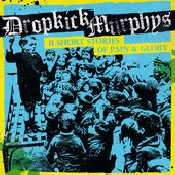 Letra Dropkick Murphys - Paying My Way