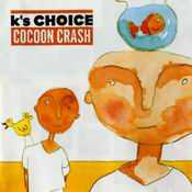 Letra K'S Choice - God In My Bed