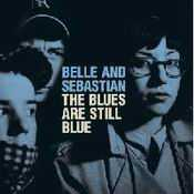 Letra Belle and Sebastian - The Blues Are Still Blue