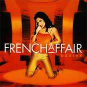 Letra French Affair - My Heart Goes Boom [K's House Mix]