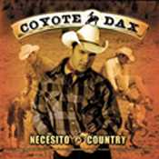 Coyote Dax - Necesito country