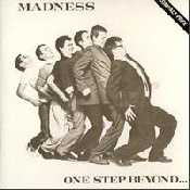 Letra Madness - One Step Beyond