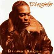 Letra D'Angelo - Brown Sugar