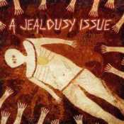 Letra A Jealousy Issue -