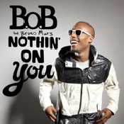 Letra B.o.B - Nothin' On You (feat. Bruno Mars)