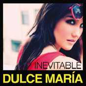 Letra Dulce Maria - Inevitable
