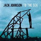 Letra Jack Johnson - Only The Ocean