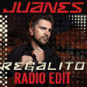 JUANES REGALITO (RADIO EDIT) - SINGLE