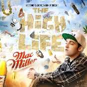 Letra Mac Miller - The High Life