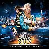 Letra Empire Of The Sun - Walking On A Dream
