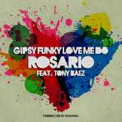 Rosario Flores - Gipsy Funky Love Me Do
