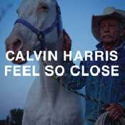 Letra Calvin Harris - Feel So Close