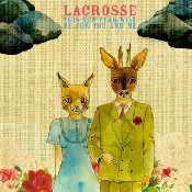 Letra Lacrosse - You Can't Say No Forever