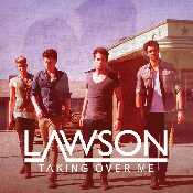 Letra Lawson - Taking Over Me