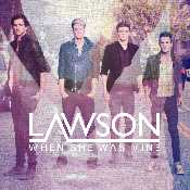 Letra Lawson - When She Was Mine