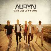 Letra Auryn - Don't Give Up My Game
