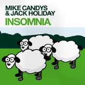 Letra Mike Candys - Insomnia (Chris Crime Infinity ) feat Jack Holiday