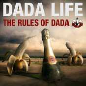 Letra Dada Life - Everything Is Free