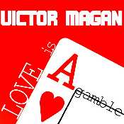 Letra Victor Magan - Love is a Gamble