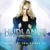 Letra Heidi Anne - When The Sun Comes Up Feat. T-Pain, Lil Wayne