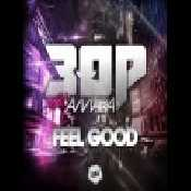 3OP - Feel Good