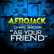Letra Afrojack - As Your Friend feat. Chris Brown