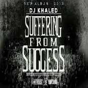 Letra DJ Khaled - Suffering From Success feat. Future & Ace Hood