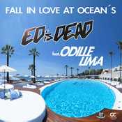 Letra Ed is Dead - Fall In Love At Ocean's feat. Odille Lima