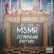 Ms Mr - Secondhand Rapture