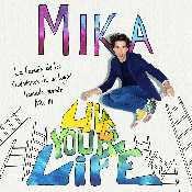 Letra Mika - Live Your Life