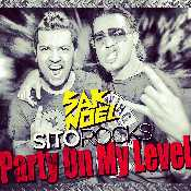 Letra Sak Noel - Party On My Level feat. Sito Rocks