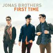 Letra Jonas Brothers - First Time