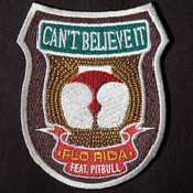 Letra Flo Rida - Can't Believe It feat. Pitbull