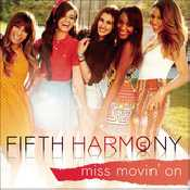 Letra Fifth Harmony - Miss Movin' on