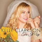 Letra Kelly Clarkson - Tie It Up
