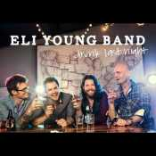 Letra Eli Young Band - Drunk Last Night