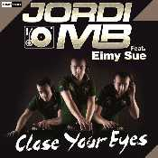 Letra Jordi MB - Close Your Eyes feat. Eimy Sue