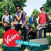Letra The Vamps - Can We Dance