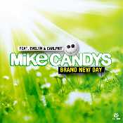 Letra Mike Candys - Brand New Day Feat. Evelyn Carlprit