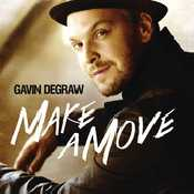 Letra Gavin DeGraw - Make A Move