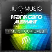Frank Caro and Alemany - Time Our Lives
