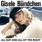Letra Gisele Bundchen - All day and all of the night