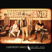 Dreamland - Everybody dance