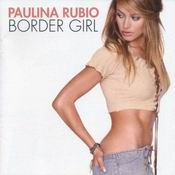 Letra Paulina Rubio - Not that kind of girl