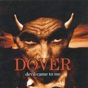 Letra Dover - Devil came to me