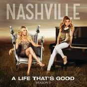 Letra Nashville - A Life That's Good feat. Lennon y Maisy