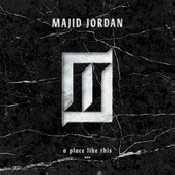 Letra Majid Jordan - A Place Like This