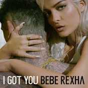 Letra Bebe Rexha - I got you