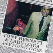 Letra Lady GaGa - Anything Goes feat. Tony Bennett