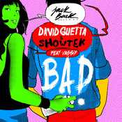 Letra David Guetta - Bad feat. Vassy y Showtek